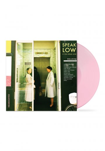 Speak Low If You Speak Love - Nearsighted Baby Pink - Colored LP
