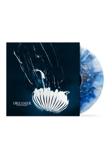 Dream On, Dreamer - It Comes And Goes Blue Splatter (Limited) - Colored LP