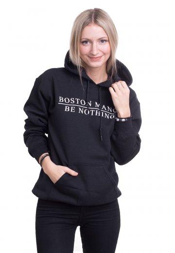 Boston Manor - Be Nothing - Hoodie