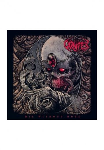 Carnifex - Die Without Hope Ltd. - Digipak CD