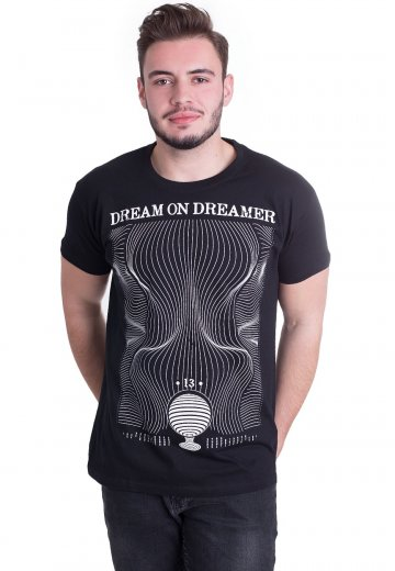 Dream On, Dreamer - Extraterrestrial - T-Shirt