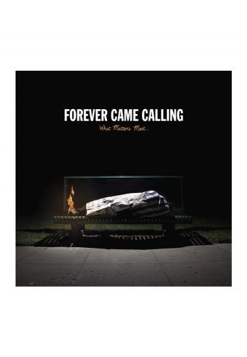 Forever Came Calling - What Matters Most - CD