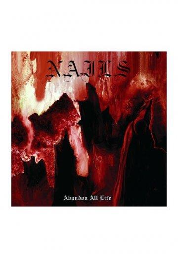 Nails - Abandon All Life - CD