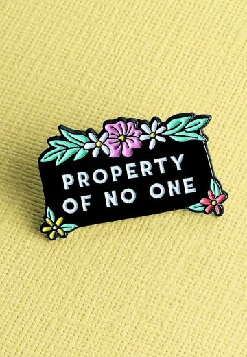 Punky Pins - Property Of No One Enamel - Pin