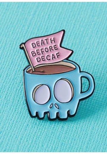 Punky Pins - Death Before Decaf Coffee Enamel - Pin