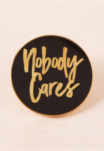 Punky Pins - Nobody Cares Jumbo Enamel - Pin