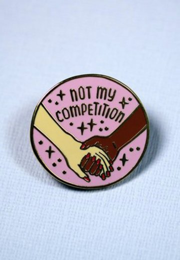 Punky Pins - Not My Competition Enamel - Pin