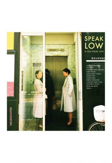 Speak Low If You Speak Love - Nearsighted - CD