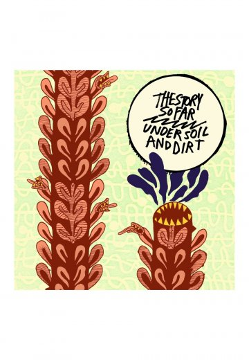 The Story So Far - Under Soil And Dirt - CD