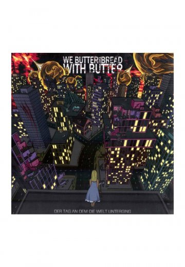 We Butter The Bread With Butter - Der Tag An Dem Die Welt Unterging - Digipak CD