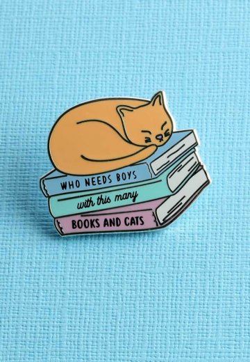 Punky Pins - Who Needs Boys With This many Books And Cats Enamel - Pin