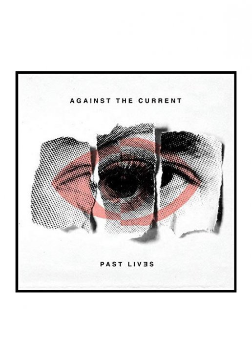 Against The Current - Past Lives - CD