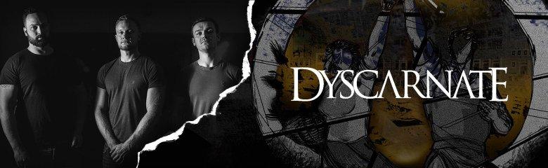 Dyscarnate
