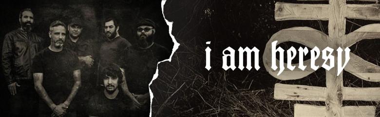 I Am Heresy
