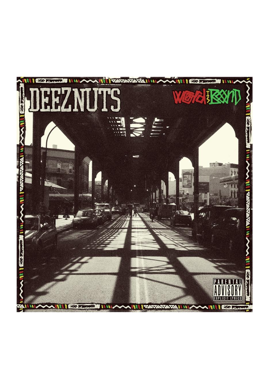 Deez Nuts - Word Is Bond - CD