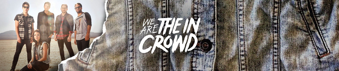 We Are The In Crowd