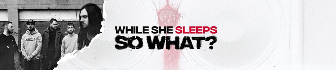 While She Sleeps