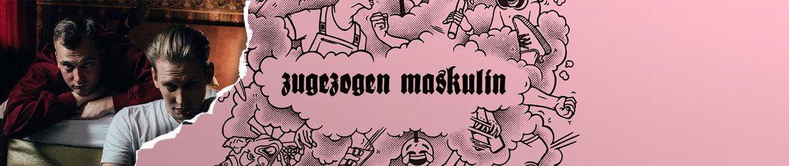 Zugezogen Maskulin
