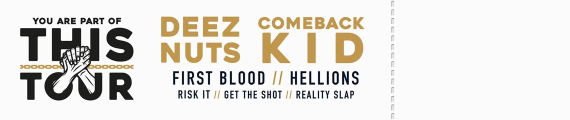 Deez Nuts/Comeback Kid Tour Tickets
